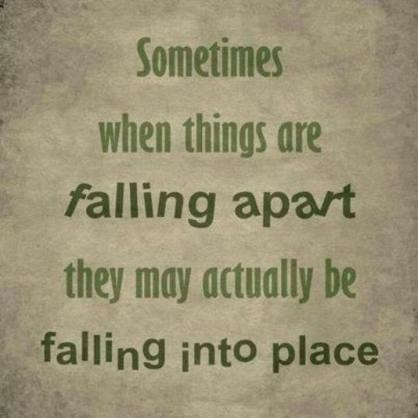 Sometimes when things fall apart _ Quotes _ Pinterest.jpg