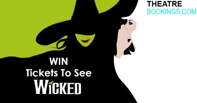 Win FREE Theatre Tickets to WICKED The Musical in London